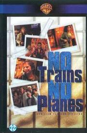 Ни поездов, ни самолетов